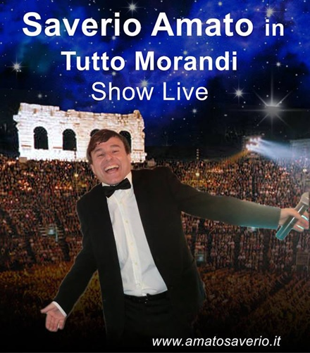 "SAVERIO AMATO IN: ""TUTTO MORANDI - SHOW LIVE"""