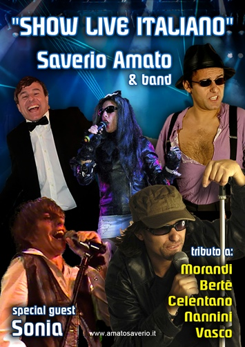 "SAVERIO AMATO IN: ""SHOW LIVE ITALIANO"""